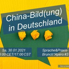 "3. S&P online-Brunch*Apero zum Thema ""China-Bild(ung) in Deutschland"", 30.01.2021, 10AM CET/5PM CST"